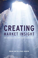 Creating Market Insight written by Professor Brian D Smith