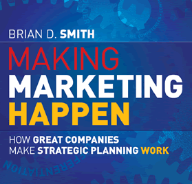 Making Marketing Happen written by Professor Brian D Smith
